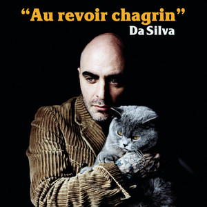Da Silva - Au Revoir Chagrin