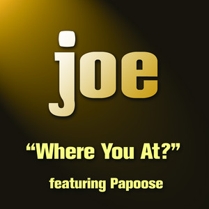 Where You At (feat. Papoose) [Main Version]