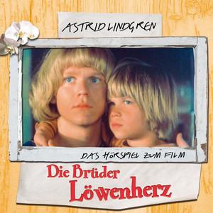 Astrid Lindgren - Die Brüder Löwenherz Audiobook