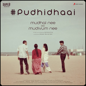 Pudhidhaai (From