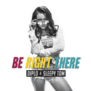 Diplo & Sleepy Tom – Be Right There (Acapella)