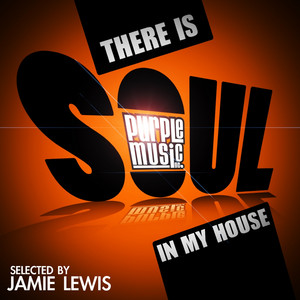 There Is Soul in My House album