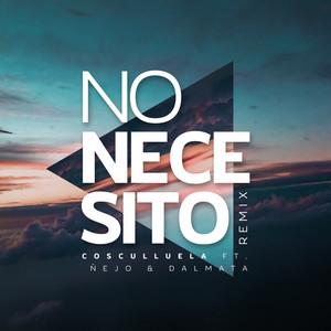No Necesito (Remix)