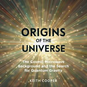 Origins of the Universe (Unabridged)