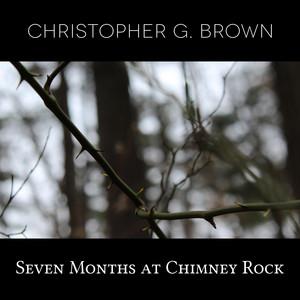 Seven Months at Chimney Rock album