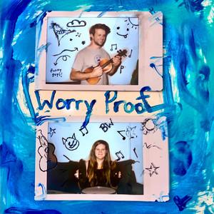 Worry Proof