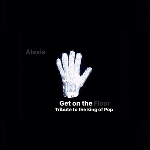 Get on the Floor (Tribute to the King of Pop)