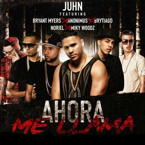 Ahora Me Llama (Remix) [feat. Bryant Myers, Anonimus, Noriel, Brytiago & MikyWoodz]