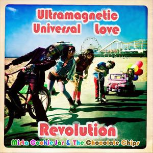 Ultramagnetic Universal Love Revolution