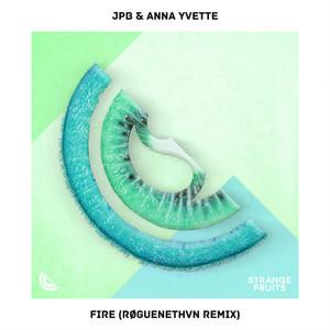 Fire (RØGUENETHVN Remix)