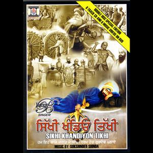 Sikhi Khandiyon Tikhi