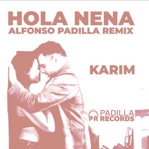 Hola Nena (Alfonso Padilla Remix)