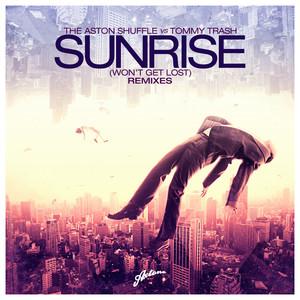The Aston Shuffle & Tommy Trash – Sunrise Wont Get Lost (Acapella)