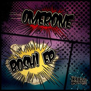 Bosh! - Original Mix by Omerone