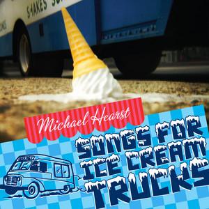 Songs For Ice Cream Trucks