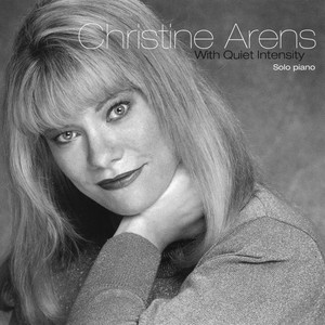 With Quiet Intensity by Christine Arens