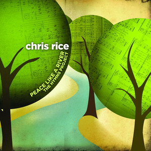 Peace Like A River: The Hymns Project album