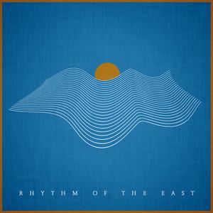 Rhythm of the East