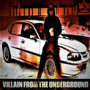 Villain from the Underground album