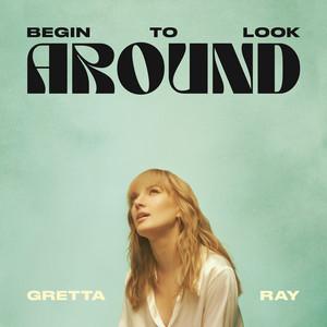 Begin To Look Around