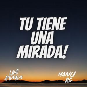 Tu Tiene Una Mirada! (Remix)
