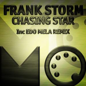 Chasing Star - Edo Mela Slo Mo Dream by Frank Storm