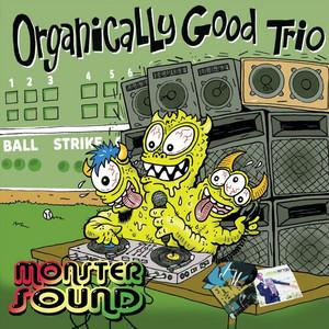 Organically Good Trio