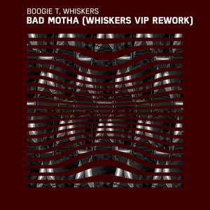 Bad Motha (Whiskers VIP Rework)