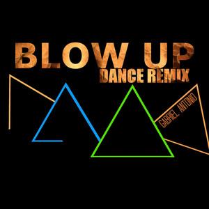 Blow up (Dance Remix)
