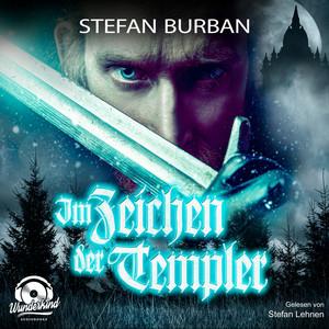 Im Zeichen der Templer - Die Templer im Schatten, Band 1 (ungekürzt) Audiobook