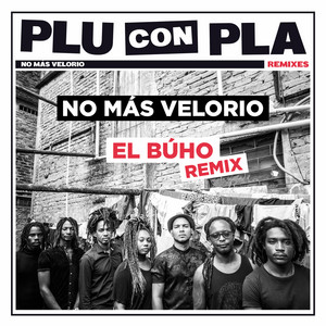 No Más Velorio (El Búho Remix)