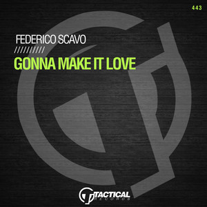Gonna Make It Love (Extended Mix)