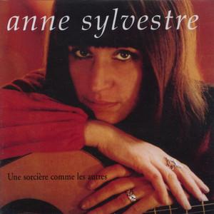 Les pierres dans mon jardin / Une sorcière comme les autres - Anne Sylvestre
