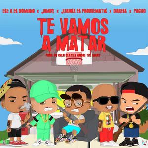 Te Vamos a Matar (Remix)