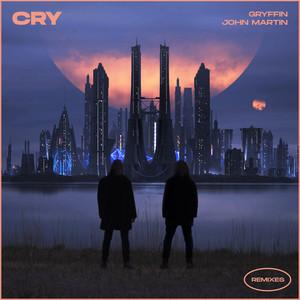 Cry (with John Martin) [Remixes]