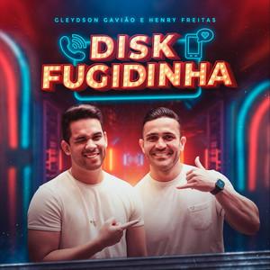 Disk Fugidinha by Gleydson Gavião, Henry Freitas