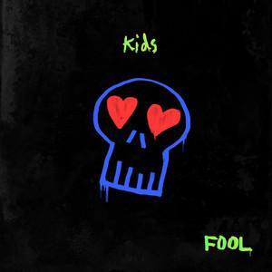 Fool - Kids