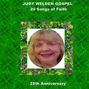 Judy Welden Gospel: 20 Songs of Faith album