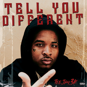 Tell You Different