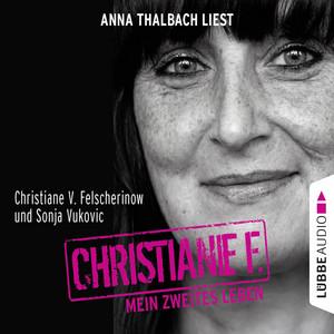 Christiane F. - Mein zweites Leben Audiobook