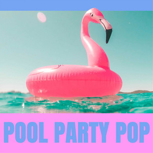 Pool Party Pop | Verão 2021