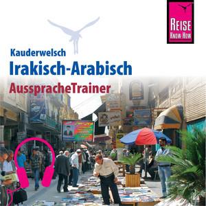 Reise Know-How Kauderwelsch AusspracheTrainer Irakisch-Arabisch