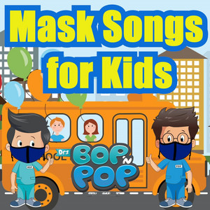 Mask Songs for Kids