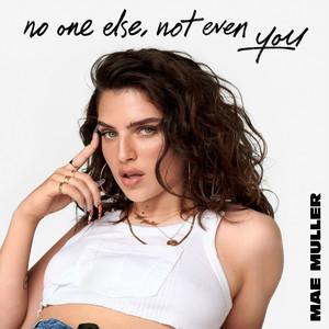 no one else, not even you album