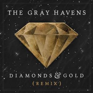 Diamonds & Gold (Remix)