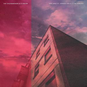 Takeaway (feat. Lennon Stella) - Andrew Rayel Remix by The Chainsmokers, ILLENIUM, Lennon Stella, Andrew Rayel