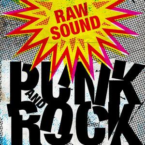 Raw Sound: Punk and Rock