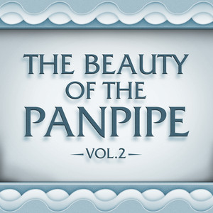 The Beauty of the Panpipe Vol. 2 album