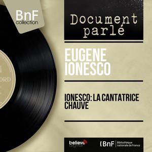 Ionesco: La cantatrice chauve (Live, mono version) Audiobook