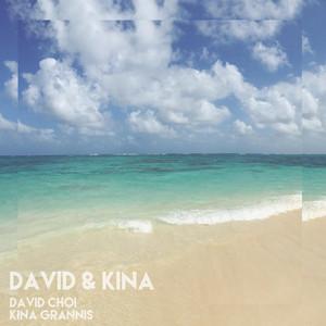 David & Kina